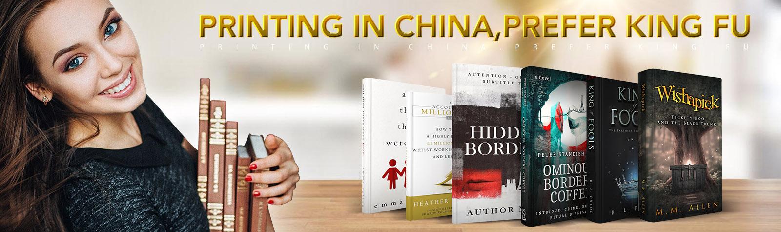 PRINTING IN CHINA,PREFER KING FU